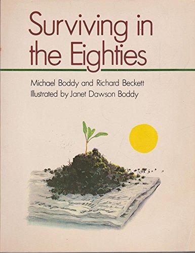 9780868611143: Surviving in the Eighties