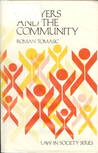 9780868611686: Lawyers and the Community (Law in society series)