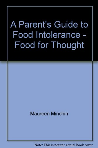 9780868611754: A Parent's Guide to Food Intolerance - Food for Thought