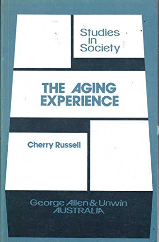 AGING EXPERIENCE (Studies in Society)