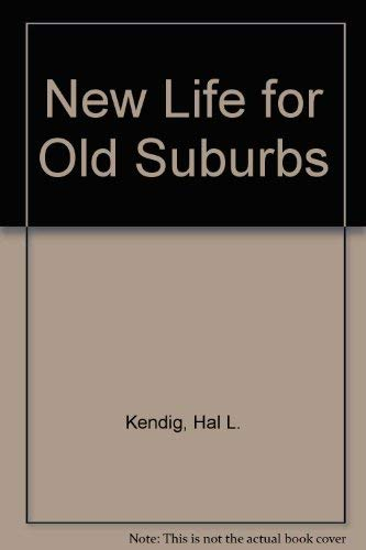 New Life for Old Suburbs: Past-War Land Use and Housing in the Australian Inner City (0868613924) by Hal Kendig