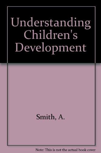 9780868615318: Understanding Children's Development: A New Zealand Perspective, Second Edition