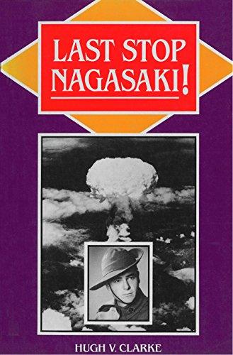 9780868617503: Last Stop Nagasaki]