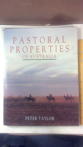 The Pastoral Properties of Australia (0868617687) by Taylor, Peter