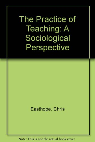 9780868618722: The Practice of Teaching: A Sociological Perspective