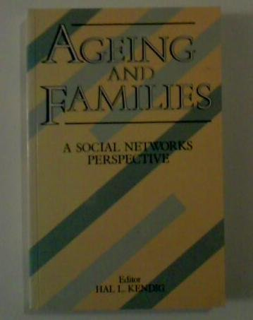 AGEING AND FAMILIES: A SOCIAL NETWORKS PERSPECTIVE
