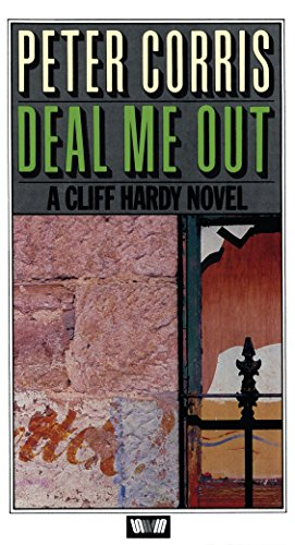 Deal Me Out. A Cliff Hardy Novel.