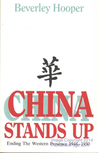 9780868619866: China Stands Up: Ending the Western Presence, 1948-1950 (S.East Asia S.)