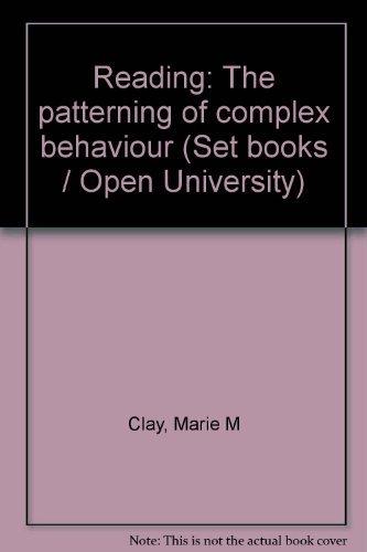 9780868632513: READING: THE PATTERNING OF COMPLEX BEHAVIOUR (SET BOOKS / OPEN UNIVERSITY)