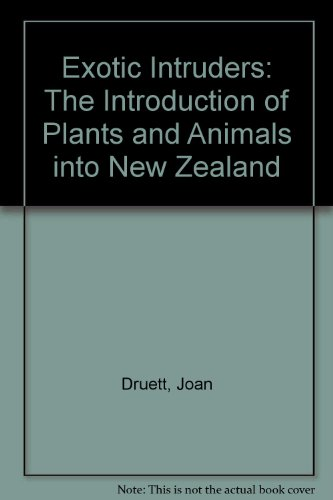 9780868633978: Exotic Intruders: The Introduction of Plants and Animals into New Zealand