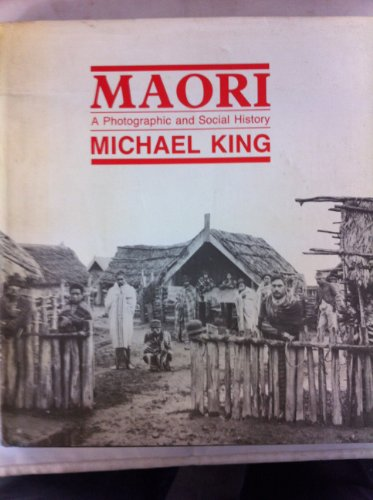 9780868633985: Maori - A Photographic and Social History