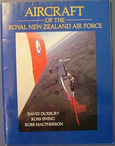 Aircraft of the Royal New Zealand Air: Duxbury,D & Ewing,R