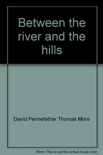 Between the River and the Hills, Waikato County 1876-1976: More, David