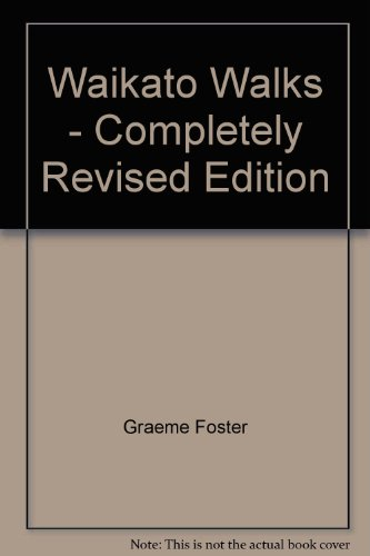 9780868640532: Waikato Walks - Completely Revised Edition