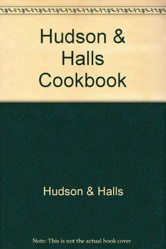 9780868660004: Hudson & Halls Cookbook