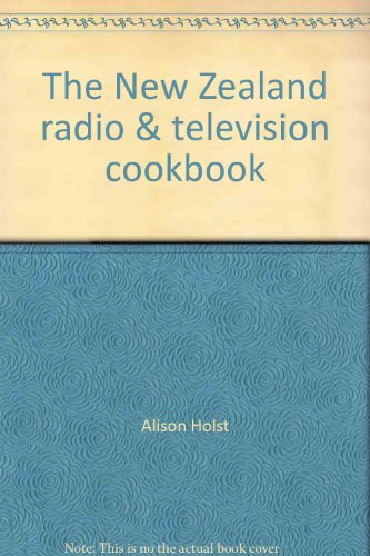New Zealand Radio and Television Cookbook (9780868660318) by Alison Holst