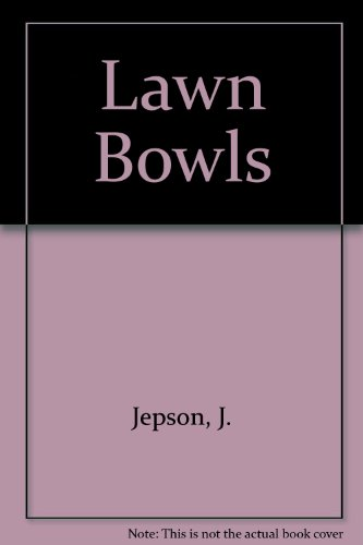 Lawn Bowls Winning Techniques: Jepson, Jock