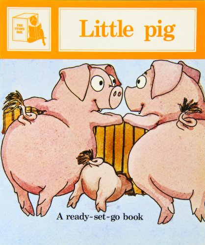 Little Pig (Ready-set-go Books): Melser, June; Cowley,