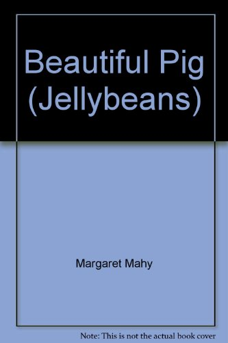 9780868673790: Beautiful Pig (Jellybeans)