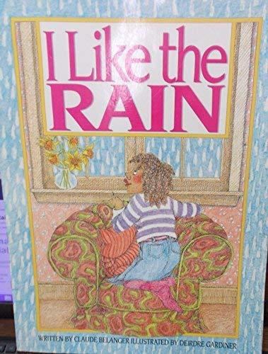 I Like the Rain: Big Book (Sing: Claud Belanger