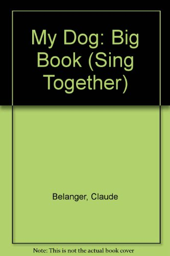 9780868676449: My Dog: Big Book (Sing Together)