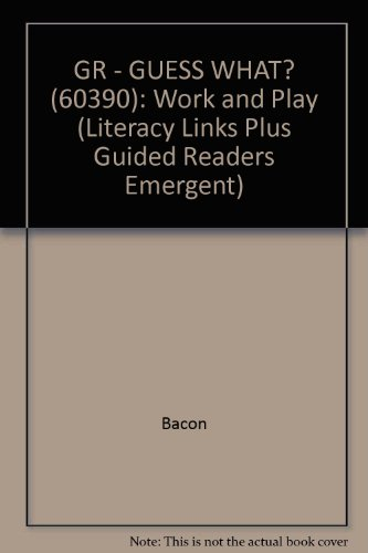 9780868679914: Guess What!: Work and Play (Literacy Links Plus Guided Readers Emergent)