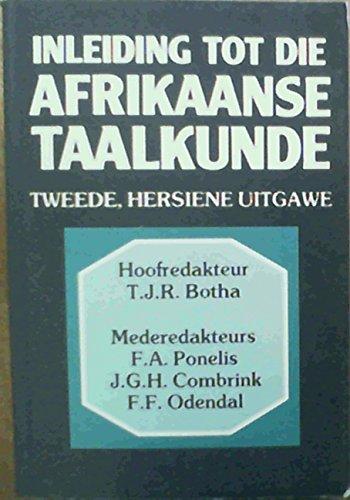 9780868743516: Inleiding Tot Die Afrikaanse Taalkunde (Afrikaans Edition)