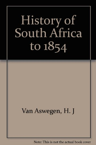 9780868743844: History of South Africa to 1854