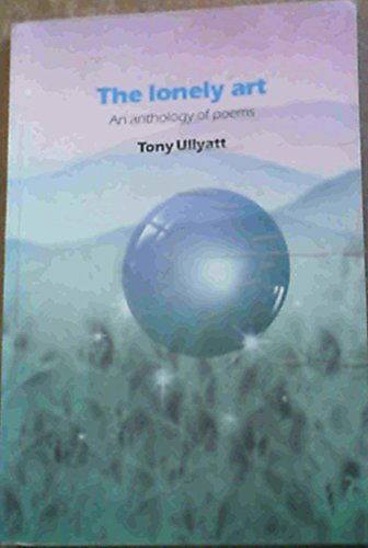 9780868744681: The Lonely Art: An Anthology of Poems