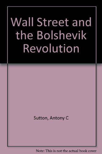 9780868840017: Wall Street and the Bolshevik Revolution