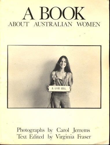 9780868880075: A Book about Australian women