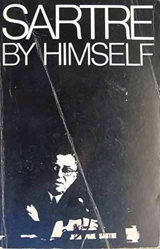 9780868880730: Sartre by himself: A film directed by Alexandre Astruc and Michel Contat, with the participation of Simone de Beauvoir, Jacques-Larent Bost, Andre Gorz, Jean Pouillon