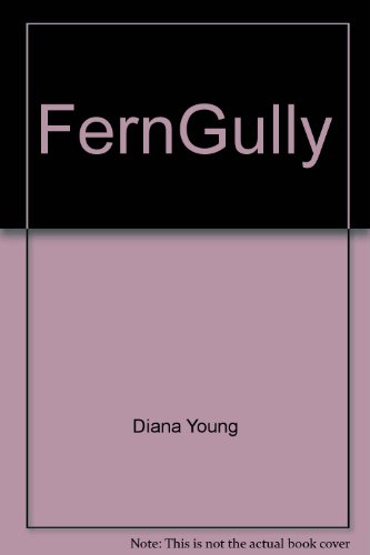 Fern Gully: Diana Young