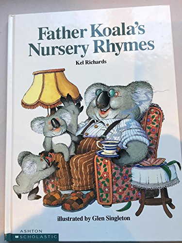 9780868969688: Father Koala's Nursery Rhymes