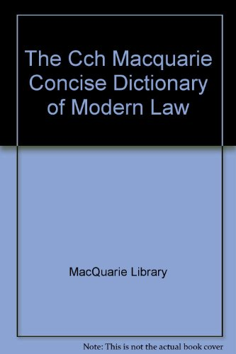 9780869038864: The Cch Macquarie Concise Dictionary of Modern Law