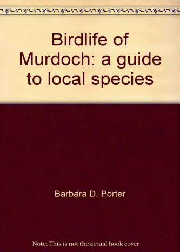 9780869050866: Birdlife of Murdoch: a guide to local species