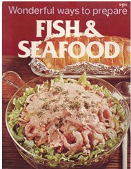 9780869080573: Wonderful Ways to Prepare Fish and Seafood