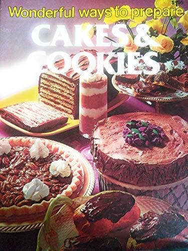 Wonderful Ways To Prepare Cakes & Cookies: Shirley, Jo Ann.