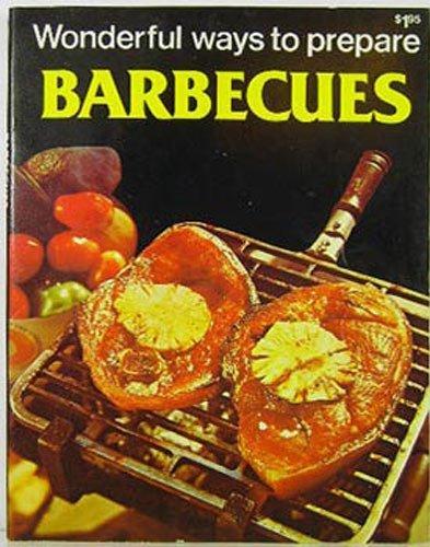 9780869080627: Wonderful Ways To Prepare Barbecues