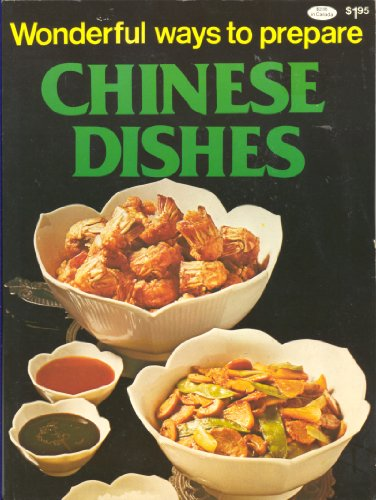 9780869081532: Wonderful Ways To Prepare Chinese Dishes