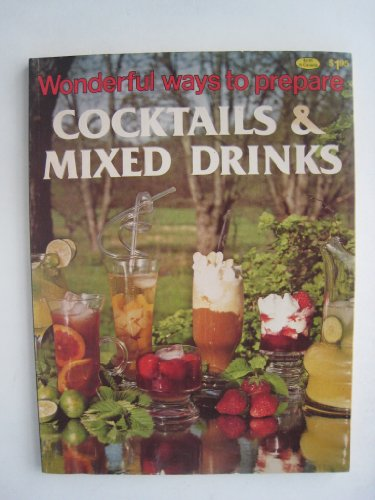 9780869081617: Wonderful ways to prepare cocktails & mixed drinks