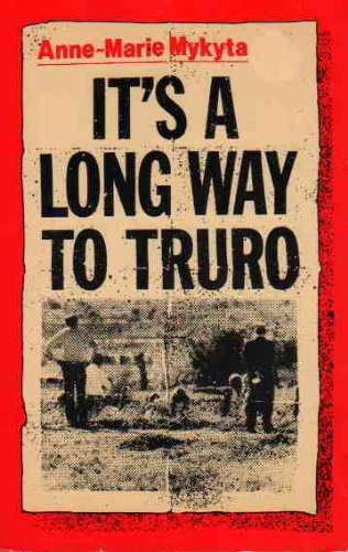 9780869140185: It's a Long Way to Truro