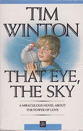 That Eye, the Sky: Winton, Tim