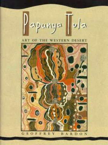 9780869141601: Papunya Tula: Art of the Western Desert