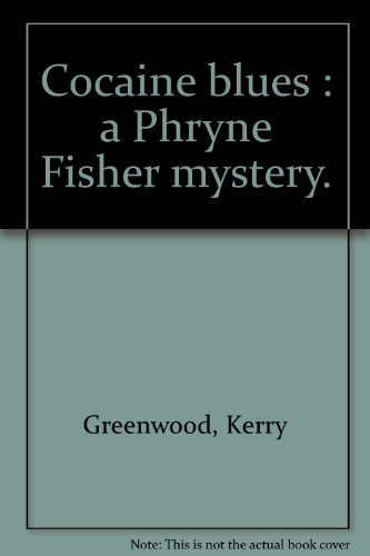 9780869141724: Cocaine Blues : a Phryne Fisher mystery