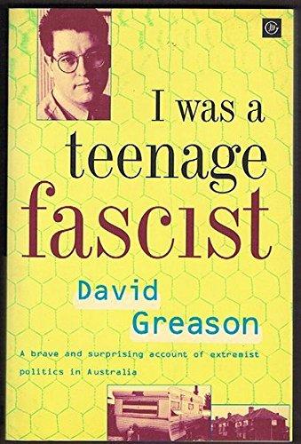 9780869142851: I Was a Teenage Fascist