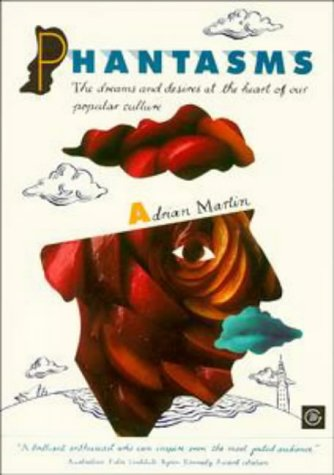 9780869142912: Phantasms: The Dreams and Desires at the Heart of Our Popular Culture