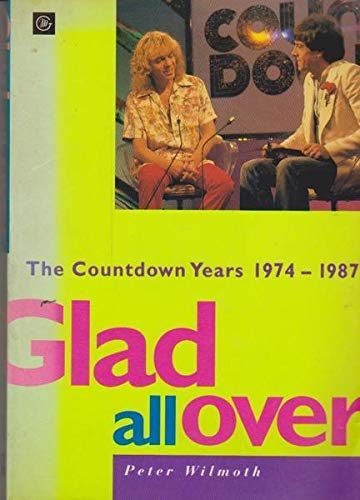 9780869142936: Glad All Over: The Countdown Years 1974-1987