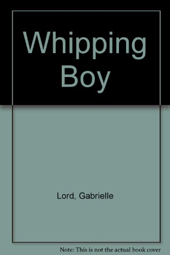 9780869142974: Whipping Boy