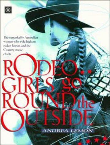 Rodeo Girls Go Round the Outside: Lemon, Andrea